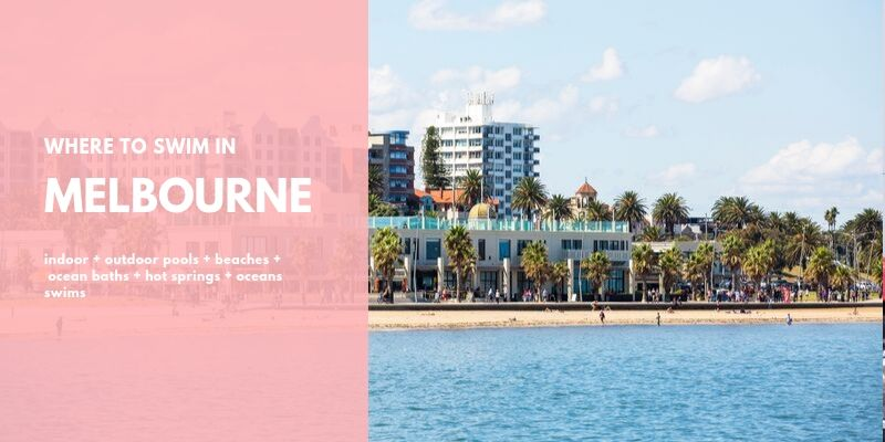 Where To Swim in Melbourne